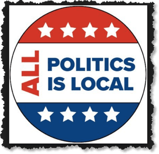 All Politics Is Local Button