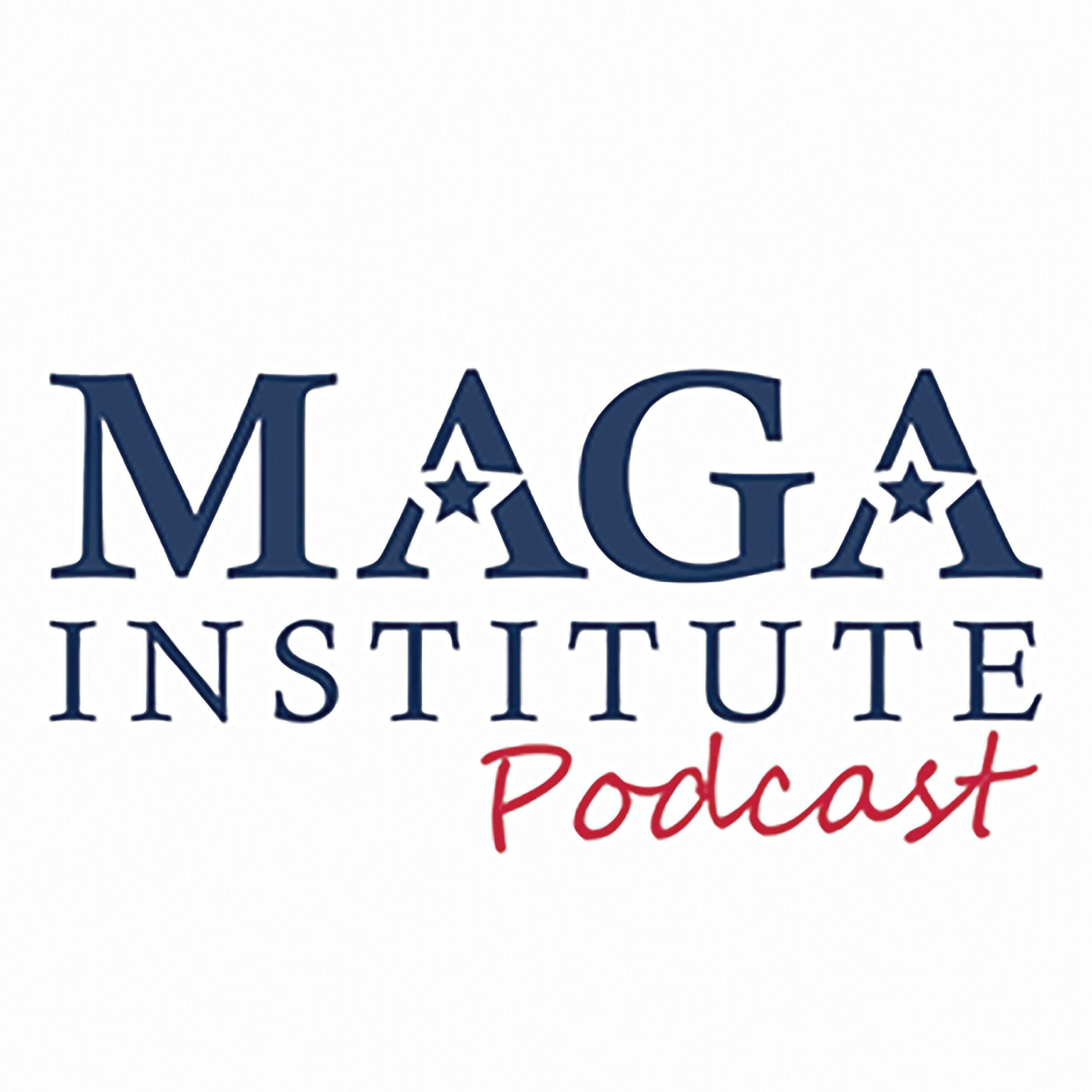 MAGA Institute Podcast